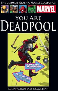 [Marvel Graphic Novel Collection: Volume 249: You Are Deadpool (Hardcover) (Product Image)]