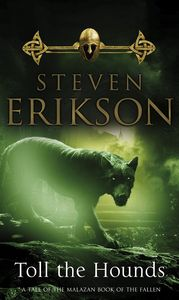 [Malazan Book Of The Fallen: Book 8: Toll The Hounds (Signed Edition) (Product Image)]