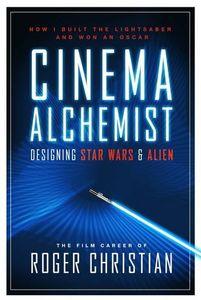 [Cinema Alchemist : Designing Star Wars & Alien (Hardcover) (Product Image)]