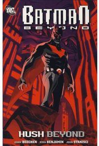 [Batman Beyond: Beyond Hush (Titan Edition) (Product Image)]