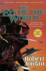 [The Wheel Of Time: Eye Of The World: Volume 3 (Product Image)]