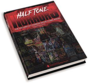 [Halftone Horror: History Of Horror Movie Comics (Hardcover) (Product Image)]