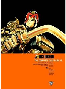 [2000AD: Judge Dredd: Complete Case Files: Volume 16 (Product Image)]
