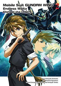 [Mobile Suit Gundam Wing: Volume 2: The Glory Of The Losers (Product Image)]