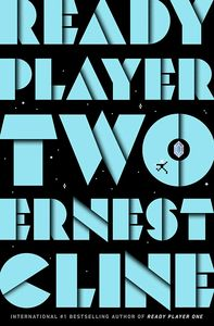 Ready Player One Book 2 Ready Player Two Signed Edition Hardcover By Ernest Cline Published By Century Forbiddenplanet Com Uk And Worldwide Cult Entertainment Megastore