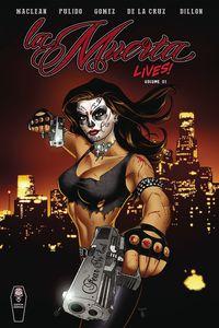 [La Muerta Lives: Volume 1 (Product Image)]