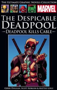 [Marvel Graphic Novel Collection: Volume 233: Despicable Deadpool: Deadpool Kills Cable (Product Image)]