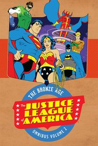 [Justice League Of America: The Bronze Age: Omnibus: Volume 2 (Hardcover) (Product Image)]