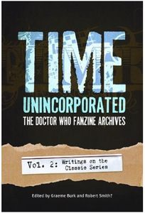 [Time Unincorporated: Volume 2: The Doctor Who Fanzine Archives (Product Image)]