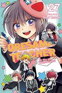 [Oresama Teacher: Volume 27 (Product Image)]