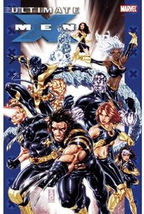 [Ultimate X-Men: Ultimate Collection: Volume 4 (Product Image)]