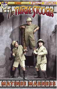 [The Three Stooges: Matinee Madness #1 (Color Photo Cover) (Product Image)]