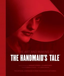 [The Art & Making Of The Handmaid's Tale (Hardcover) (Product Image)]
