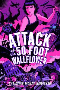 [Attack Of The 50 Foot Wallflower (Product Image)]