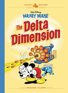[Disney Masters: Volume 1: Mickey Mouse: Delta Dimension (Hardcover) (Product Image)]
