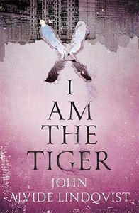 [I Am the Tiger (Hardcover) (Product Image)]