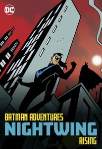 [Batman Adventures: Nightwing Rising (Product Image)]