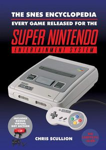 [The SNES Encyclopedia (Hardcover) (Product Image)]