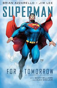 [Superman: For Tomorrow: 15th Anniversary Deluxe Edition (Hardcover) (Product Image)]