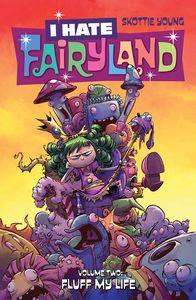 [I Hate Fairyland: Volume 2: Fluff My Life (Product Image)]