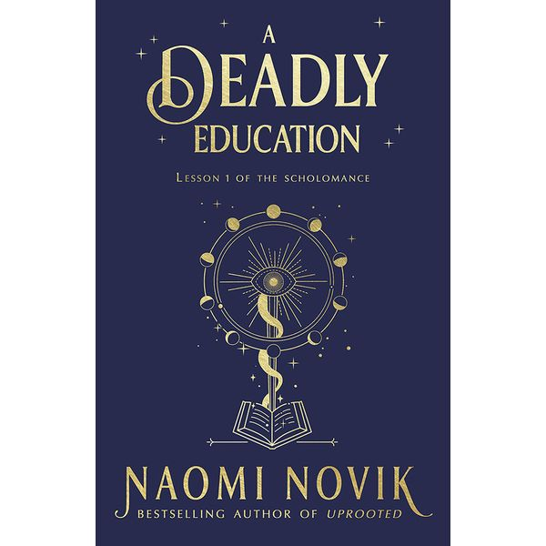 [The cover for A Deadly Education (Signed Edition Hardcover)]