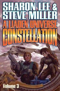 [Liaden Universe Constellation: Volume 3 (Product Image)]