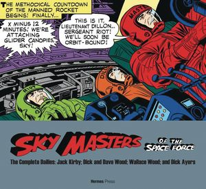 [Sky Masters Of Space Force: The Complete Dailies: 1958-1961 (Product Image)]