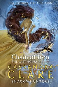 [Shadowhunters: The Last Hours: Book 2: Chain Of Iron (Collector's Edition Hardcover) (Product Image)]