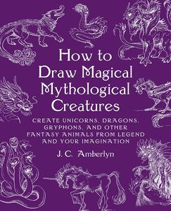 [How To Draw Magical Mythological Creatures (Product Image)]