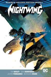 [Nightwing: Rebirth: Deluxe Collection: Book 3 (Hardcover) (Product Image)]