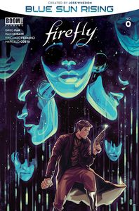 [Firefly: Blue Sun Rising #0 (Cover A Main) (Product Image)]