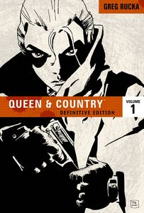 [Queen & Country: The Definitive Edition: Volume 1 (Product Image)]