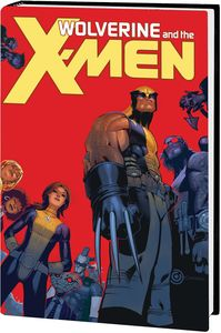 [Wolverine & The X-Men By Aaron: Omnibus (Bachalo Cover New Printing Hardcover) (Product Image)]