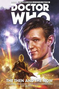 [Doctor Who: Eleventh Doctor: Volume 4: The Then & The Now (Hardcover) (Product Image)]