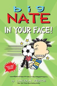 [Big Nate: In Your Face! (Product Image)]