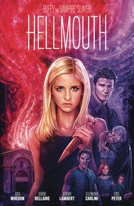 [Buffy The Vampire Slayer: Hellmouth (Limited Edition Hardcover) (Product Image)]