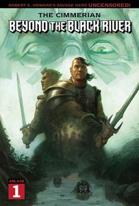 [The Cimmerian: Beyond The Black River #1 (Cover A Clara Tessier) (Product Image)]