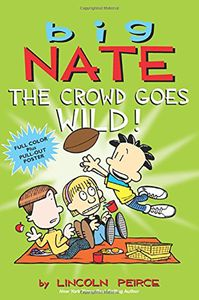 [Big Nate: The Crowd Goes Wild (Product Image)]