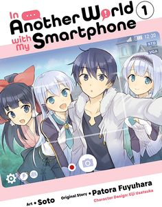 [In Another World With My Smartphone: Volume 1 (manga) (Product Image)]