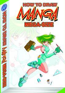[How To Draw Manga: Mega-Size (Product Image)]