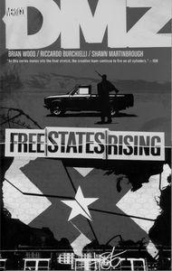[DMZ: Volume 11: Free States Rising (Product Image)]