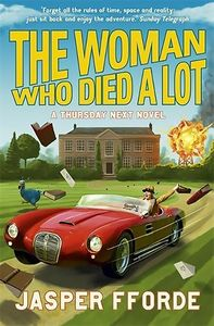 [Thursday Next: Book 7: The Woman Who Died A Lot (Signed Edition) (Product Image)]