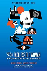 [The Faceless Old Woman Who Secretly Lives In Your Home (Hardcover) (Product Image)]