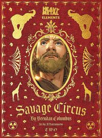 [The cover for Savage Circus #2]