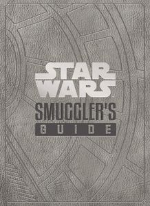 [Star Wars: The Smugglers Guide (Hardcover) (Product Image)]