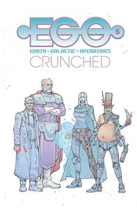[Egos: Volume 2: Crunched (Product Image)]