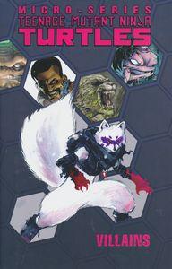 [Teenage Mutant Ninja Turtles: Villain Microseries: Volume 1 (Product Image)]