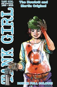 [The cover for Tank Girl: Full Colour Classics: 1991-92 #4 (Cover A Hewlett)]
