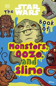 [The Star Wars Book Of Monsters, Ooze & Slime (Product Image)]