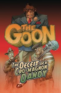 [The Goon: Volume 2: Deceit Of A Cro-magnon Dandy (Product Image)]
